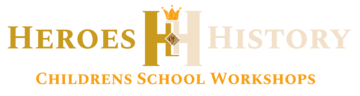 Heroic Children's History Workshops - Heroes of History